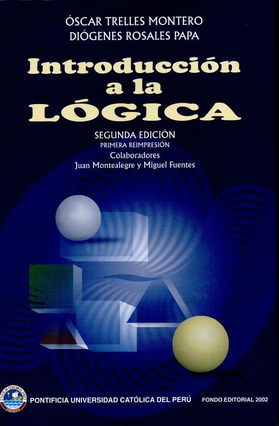 Libro de Introducción a la Lógica Escrito por Óscar Trelles Montero
